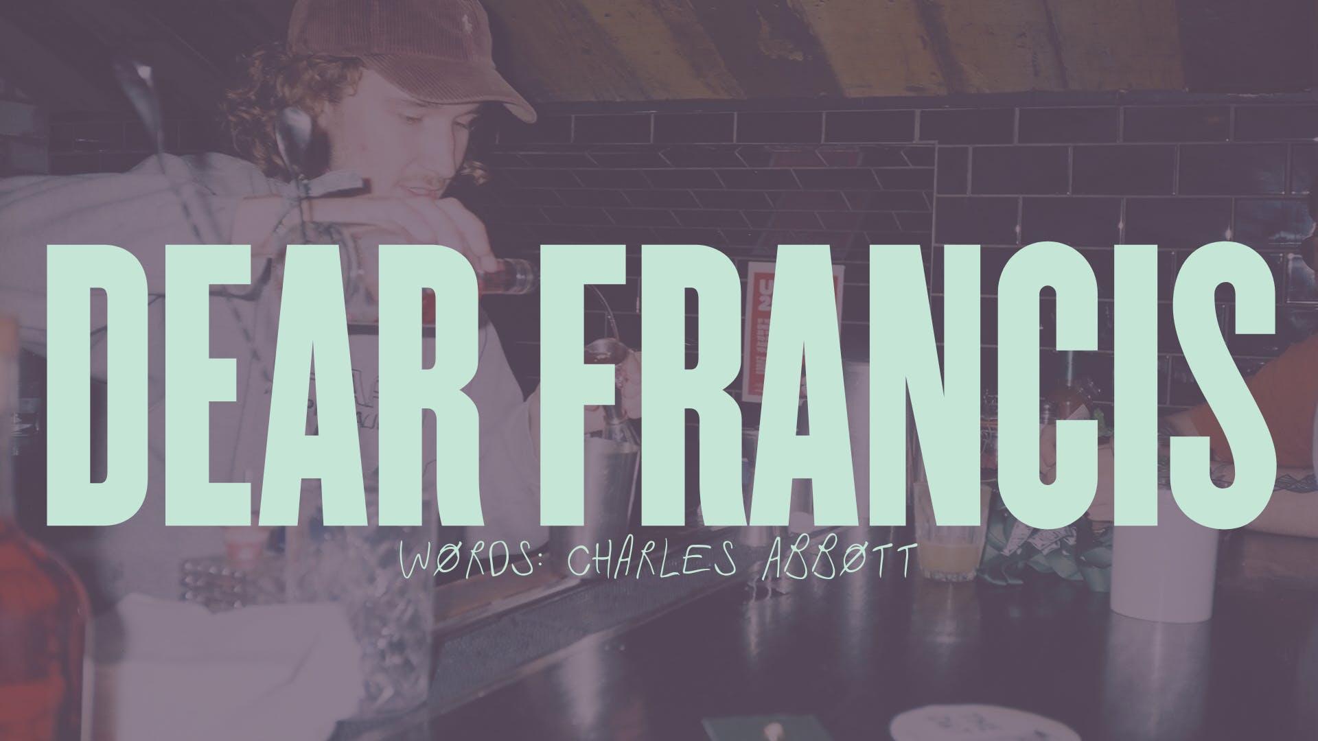 Dear Francis 01.