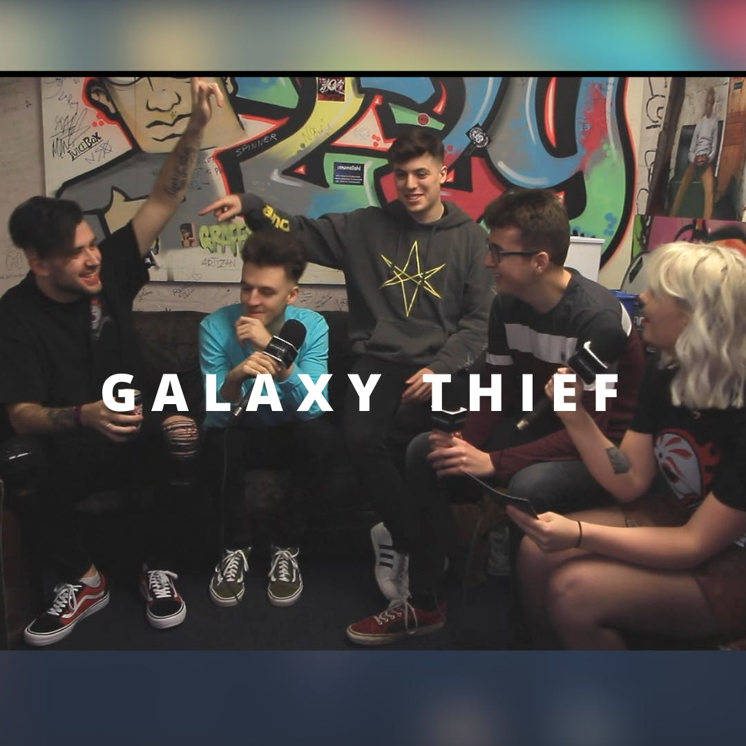 Ones To Watch Galaxy Thief Speak to Louise Schofield Ahead of UK Tour Dates