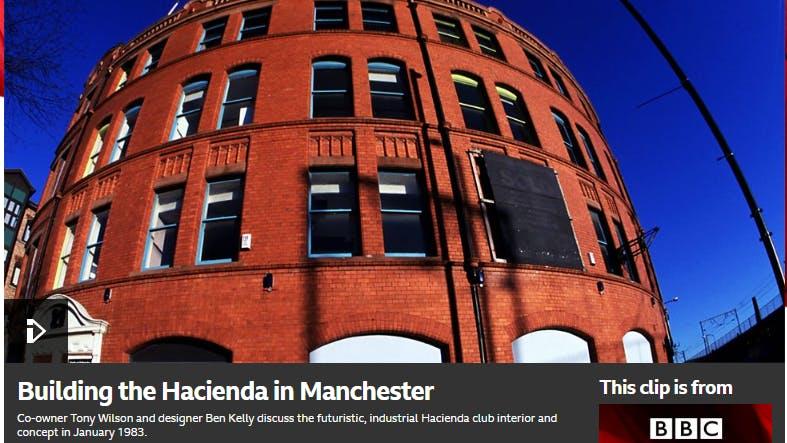 BBC ARTS BUILDING THE HAÇIENDA IN MANCHESTER