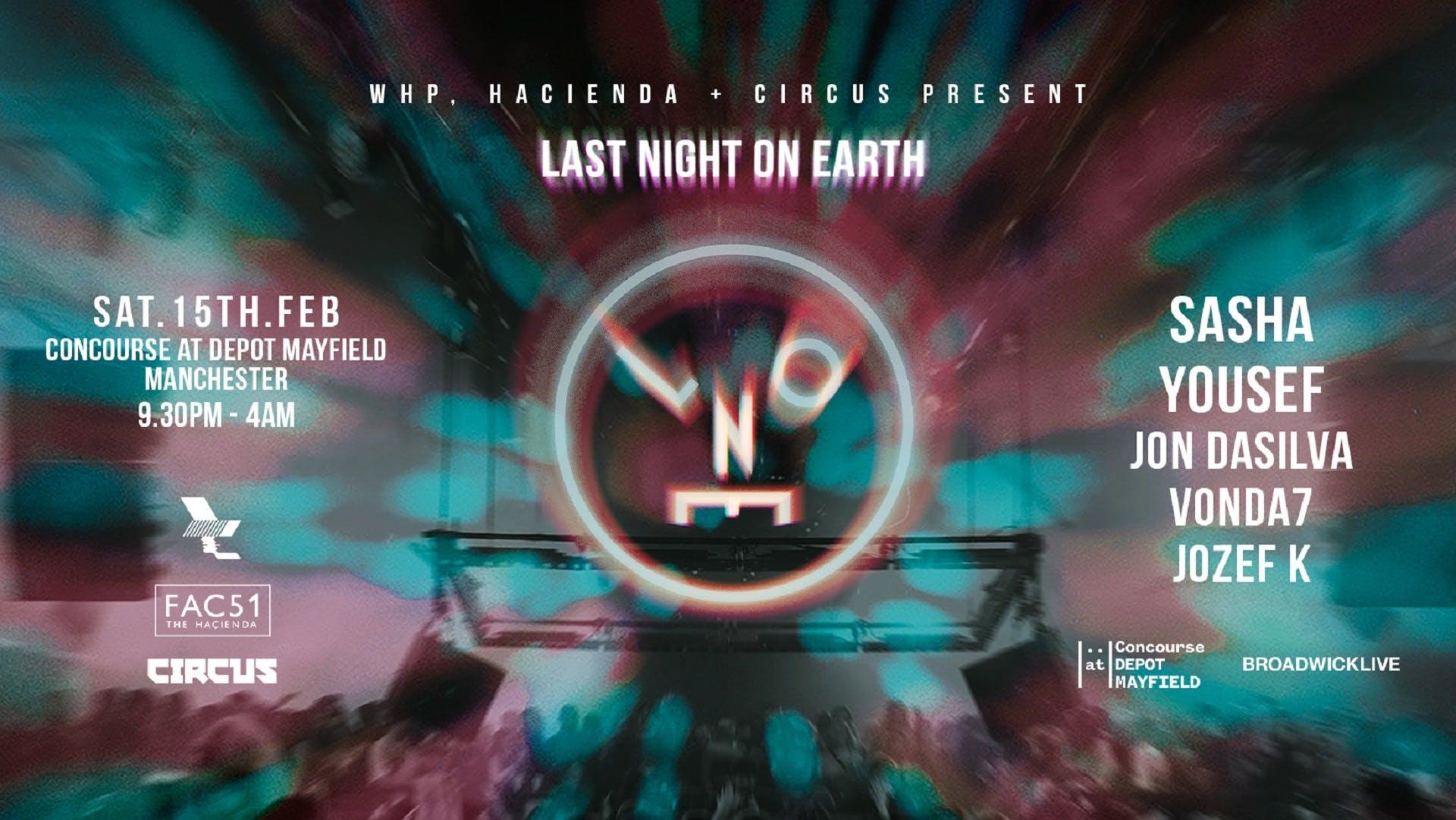 HAÇIENDA LAST NIGHT ON EARTH – SASHA
