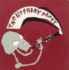 THE BIRTHDAY PARTY – 22/7/82