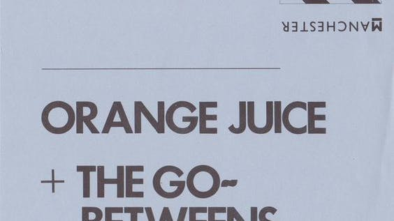 ORANGE JUICE & THE GO BETWEENS – 30_03_84
