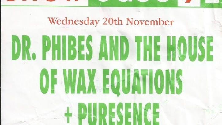 DR PHIBES PURESSENCE 20_11_91