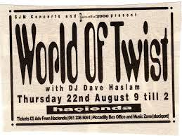 WORLD OF TWIST DAVE HASLAM 22_08_91
