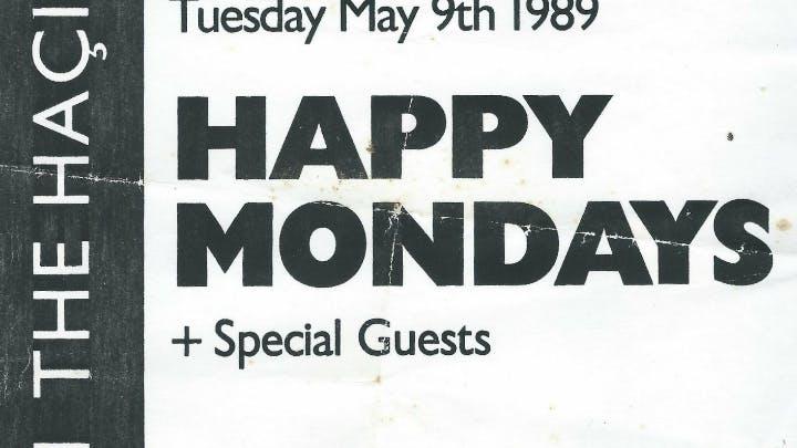 HAPPY MONDAYS 09_05_89