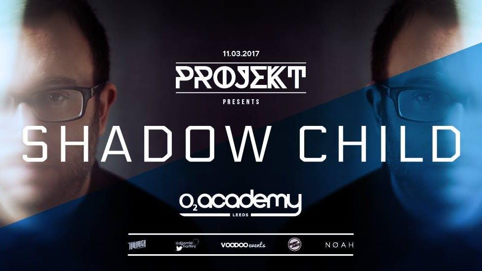 Projekt presents Shadow Child
