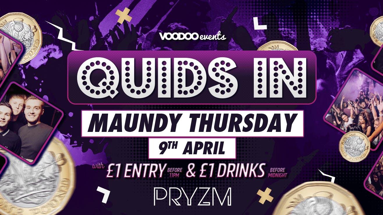 Quids Maundy Thursday Special 09/04/20