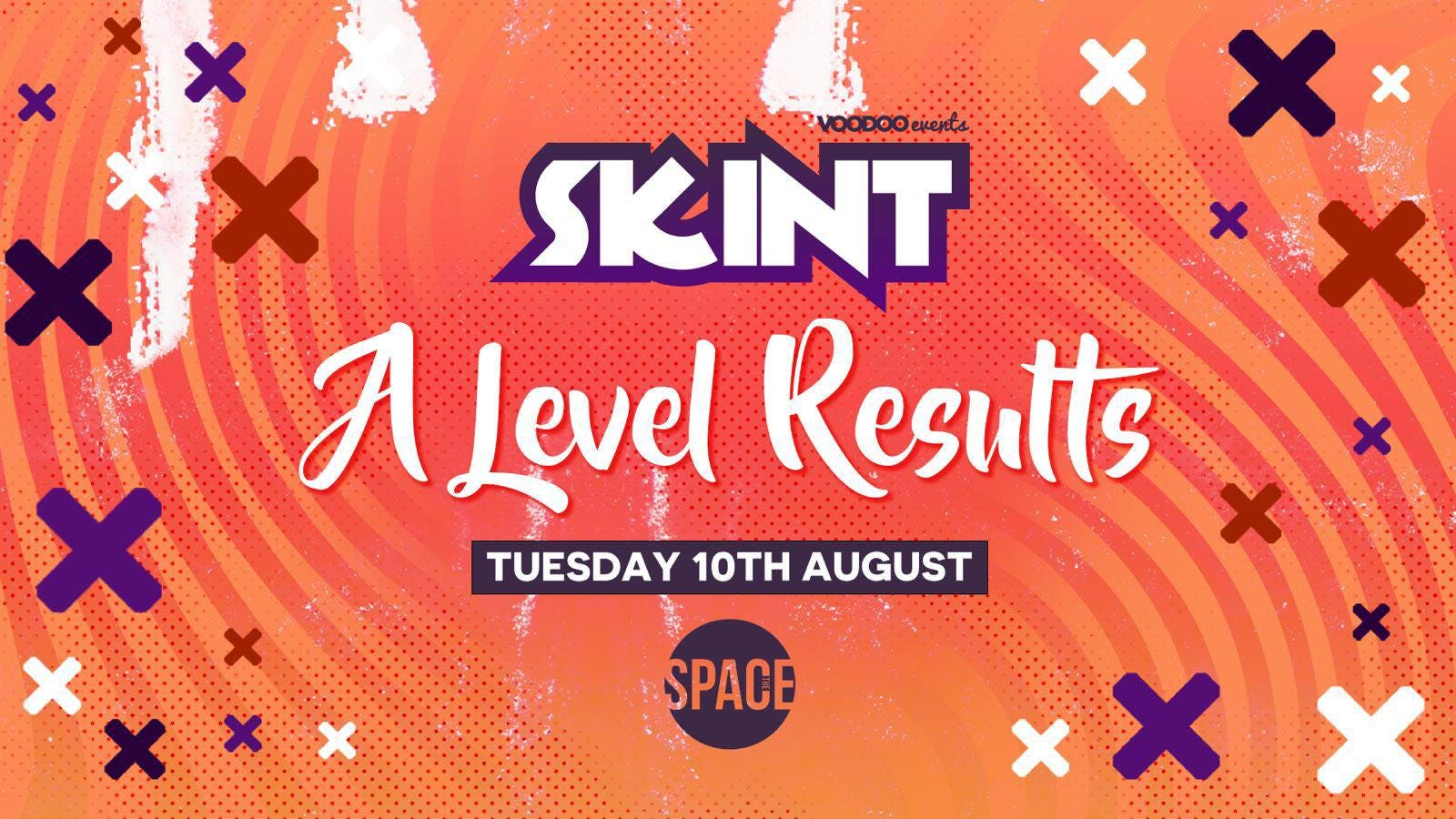 SKINT A Level Result Party 10.08.21