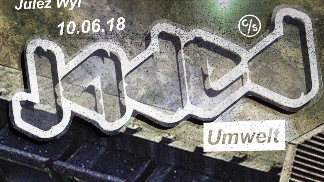 Umwelt Announced for Jaded Summer '18