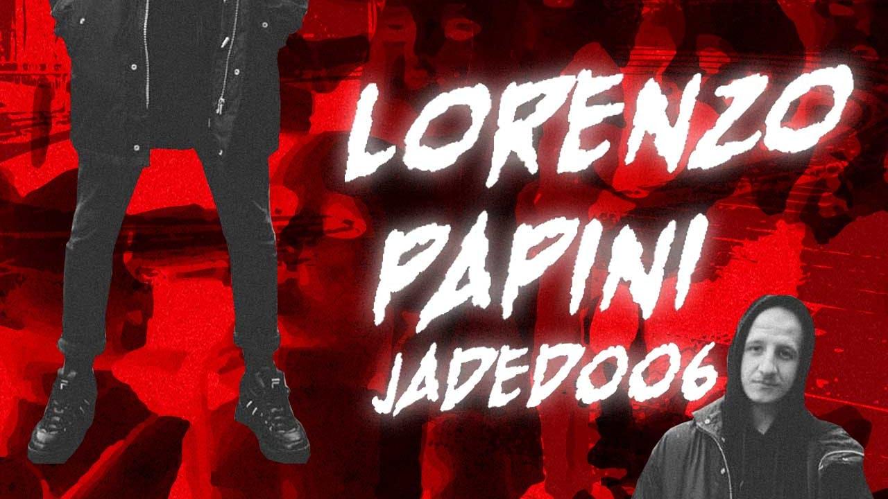 JADED: DISRUPTORS 06 – LORENZO PAPINI.