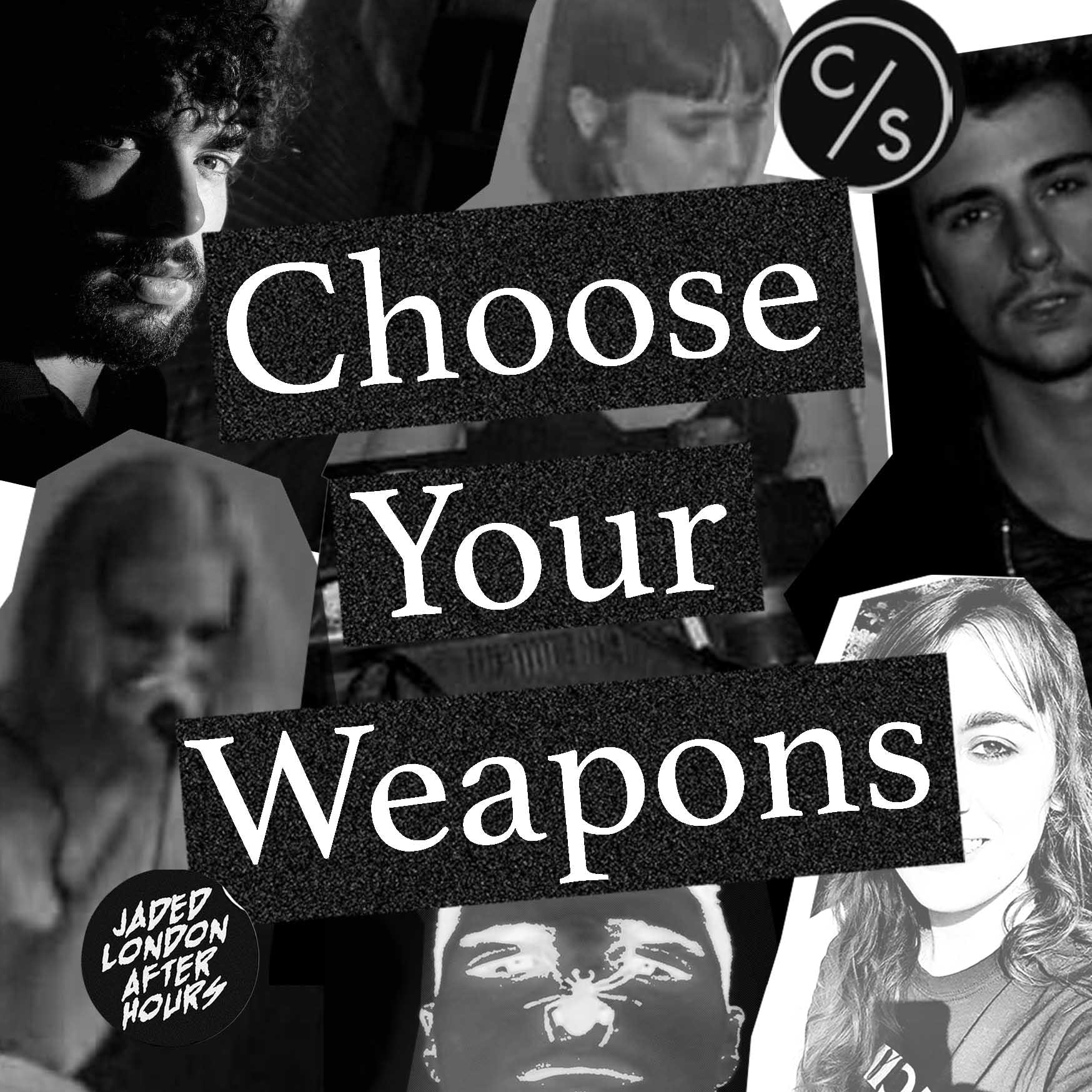 Choose Your Weapons