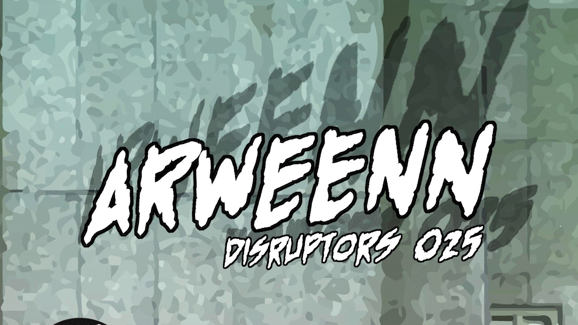 Disruptor 025 – Arweenn Brings Us 2 Hours of Future Rave On His Alderic VA Release Day