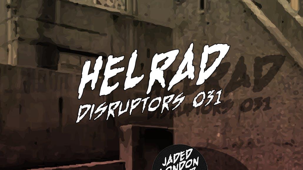 Disruptor 031: Helrad