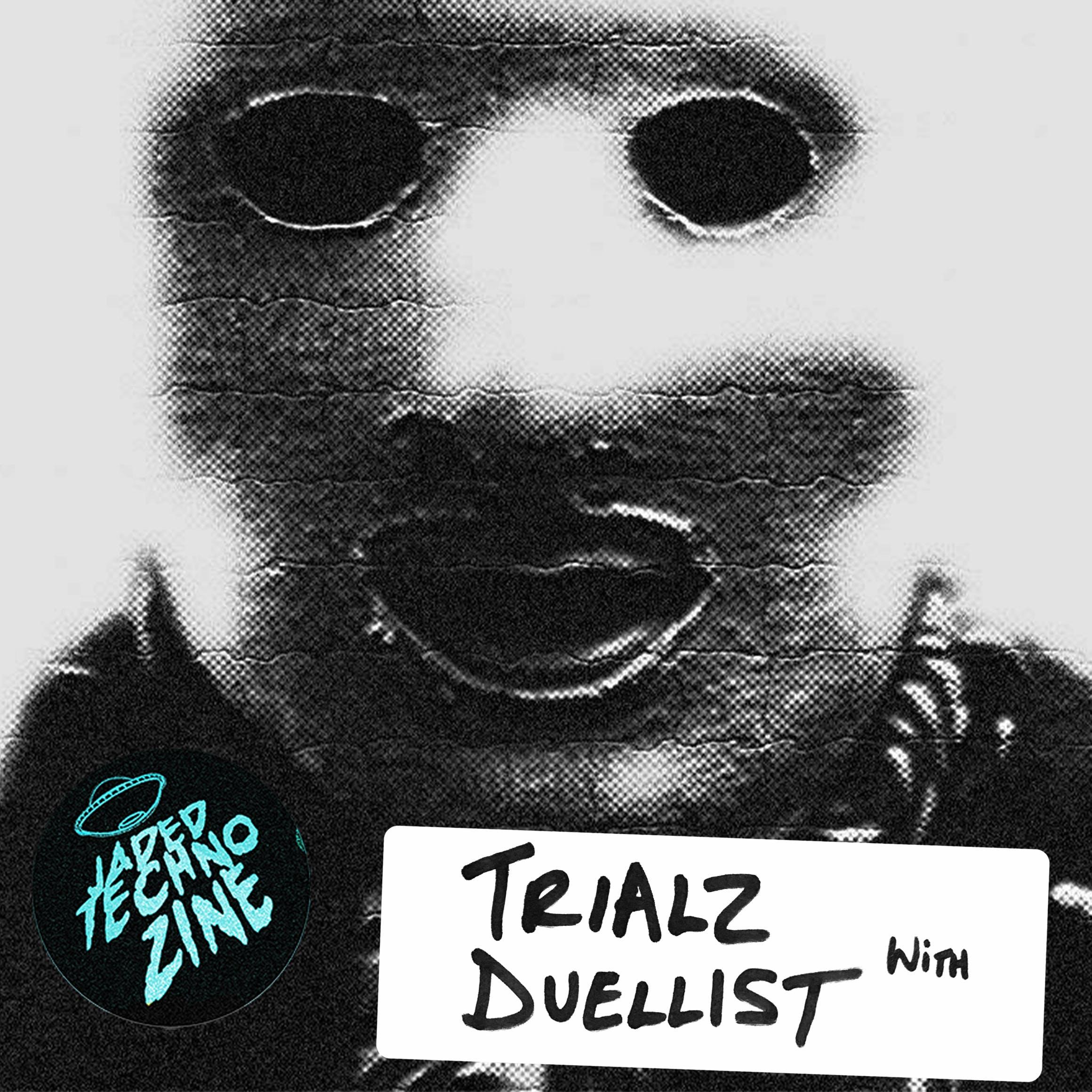 Label Focus & Premiere: Trialz with Duellist
