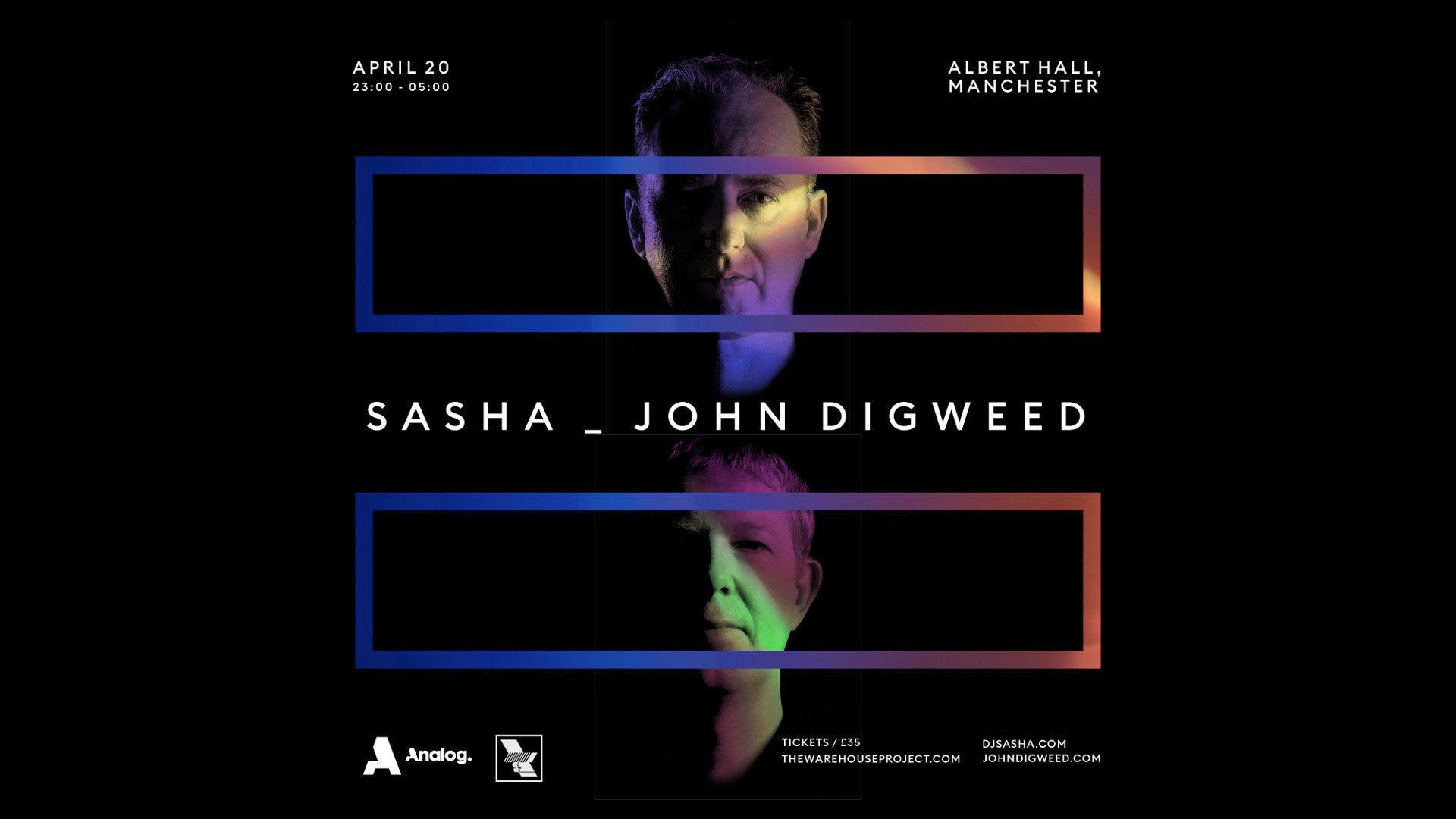 Sasha And John Digweed