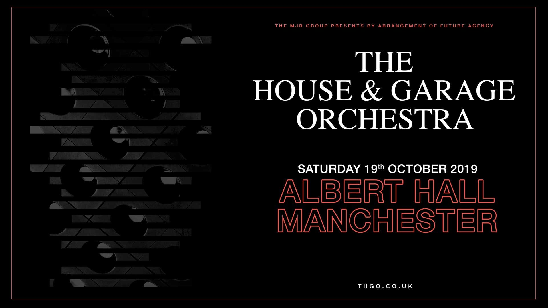 The House And Garage Orchestra 2019