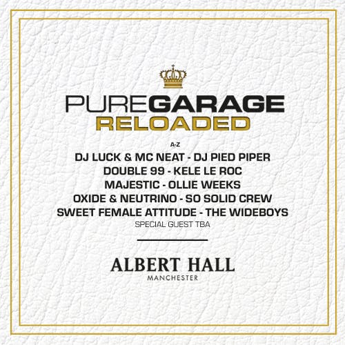 Pure Garage: Reloaded - Albert Hall Manchester