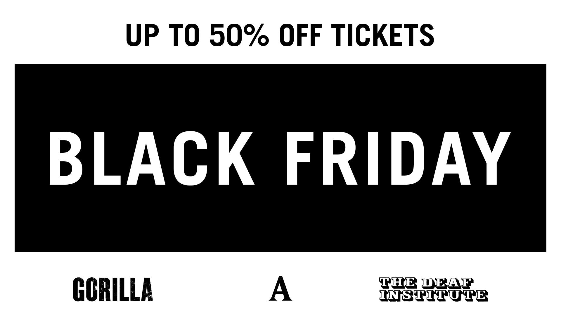 BLACK FRIDAY: UP TO 50% OFF