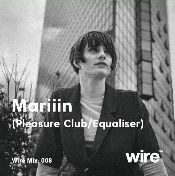 Wire Mix 008: Mariiin