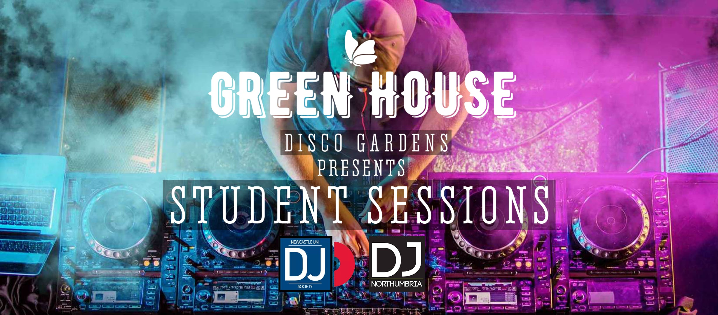 Student Sessions – Monday At Green House Disco Gardens!