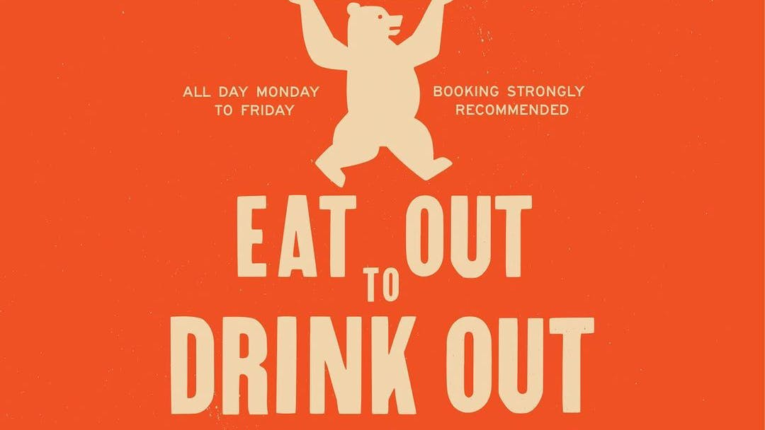 EAT OUT TO DRINK OUT