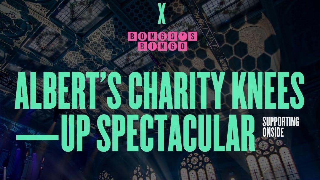 Bongo's Bingo Charity Knees-Up Spectacular