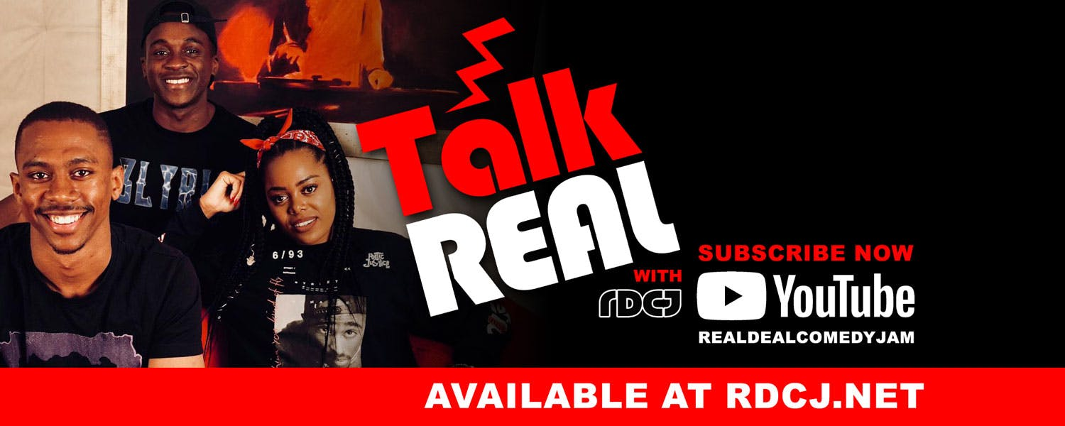 Talk Real With Real Deal Comedy Jam - Header