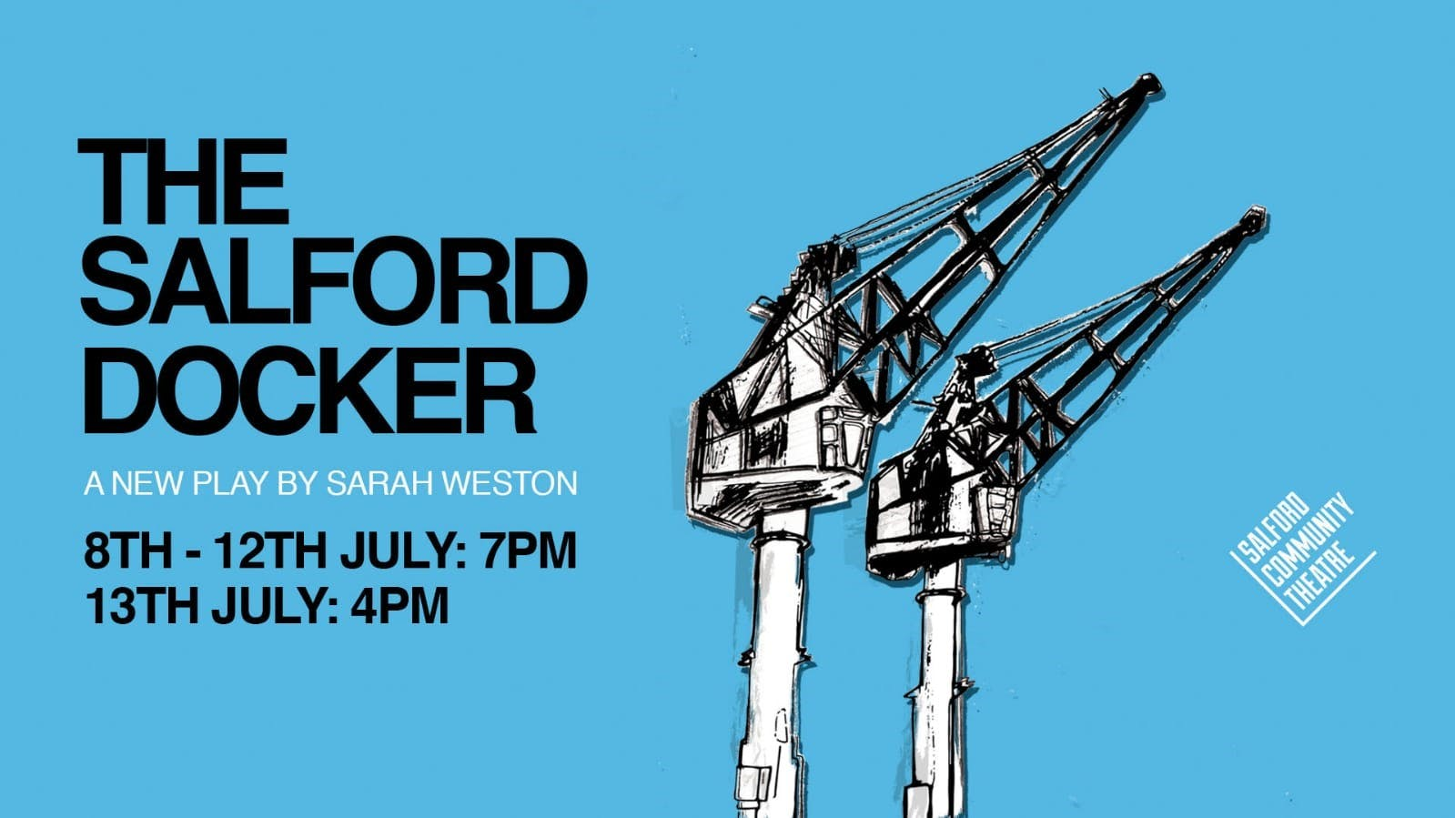 Salford Community Theatre present their newest community play – The Salford Docker!