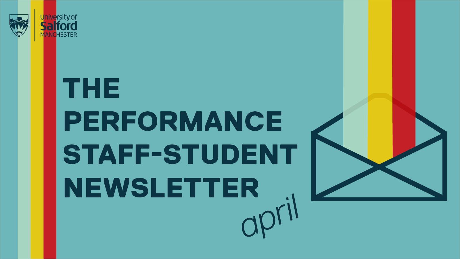 Performance Student-Staff Newsletter – April