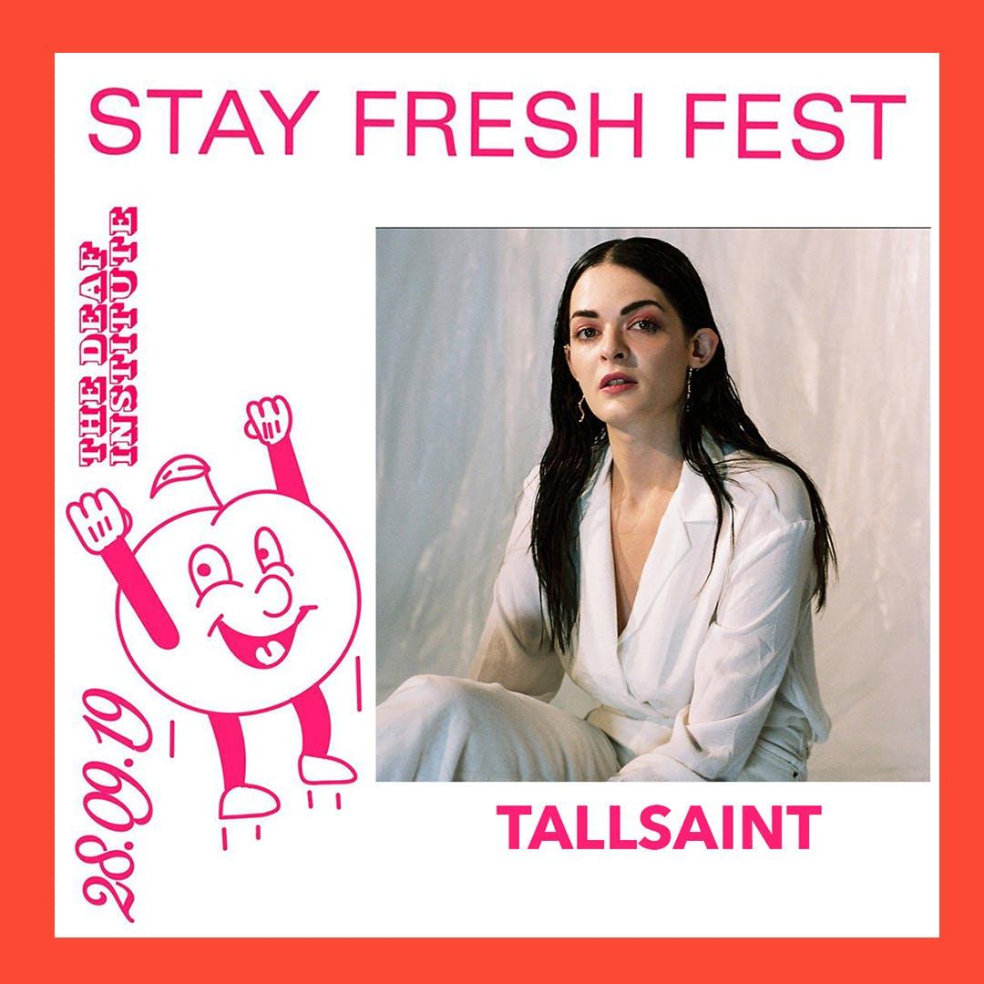 STAY FRESH FEST – TALLSAINT INTERVIEW