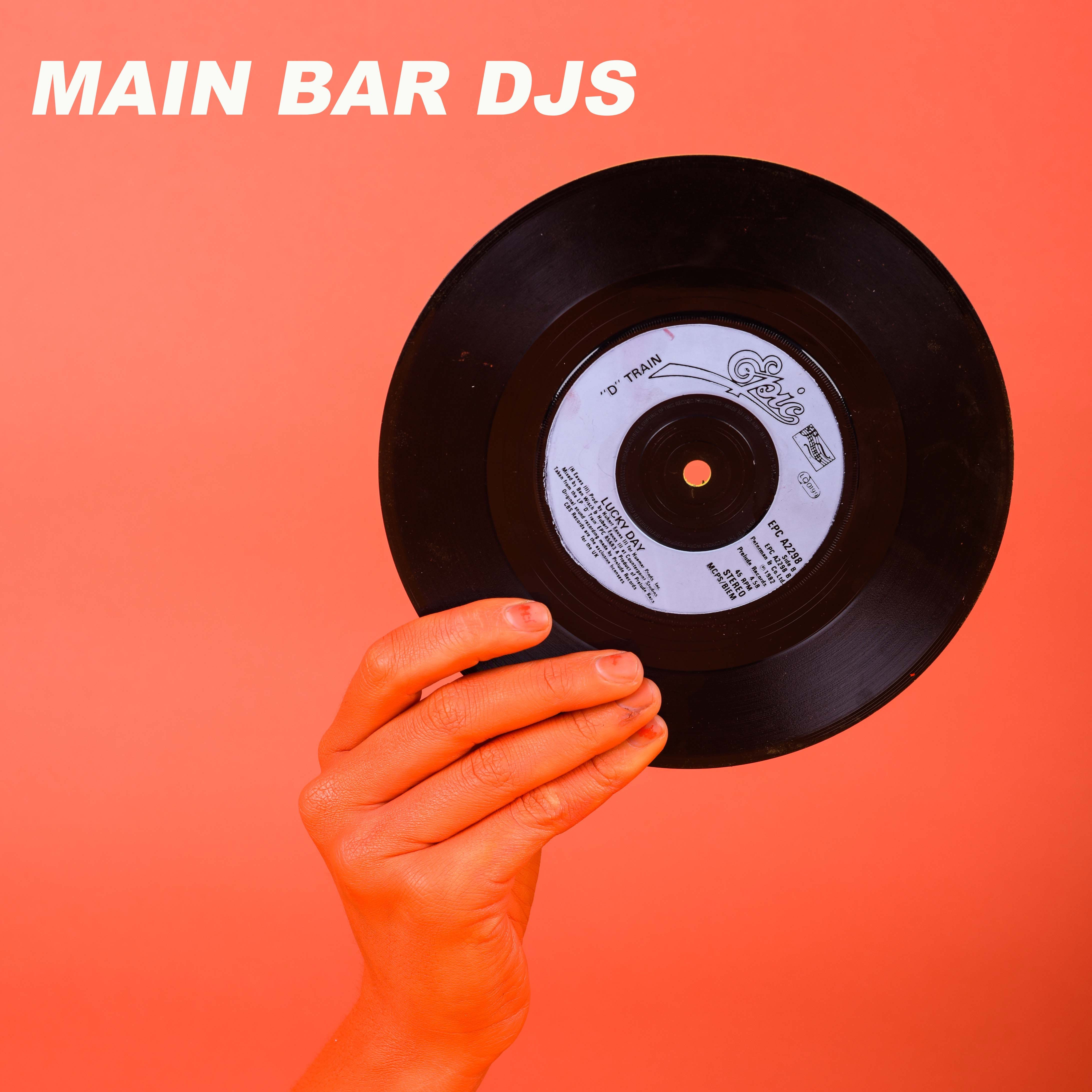 MAIN BAR DJS – BOOGIE BITCHES AND SUPER ELECTRIC