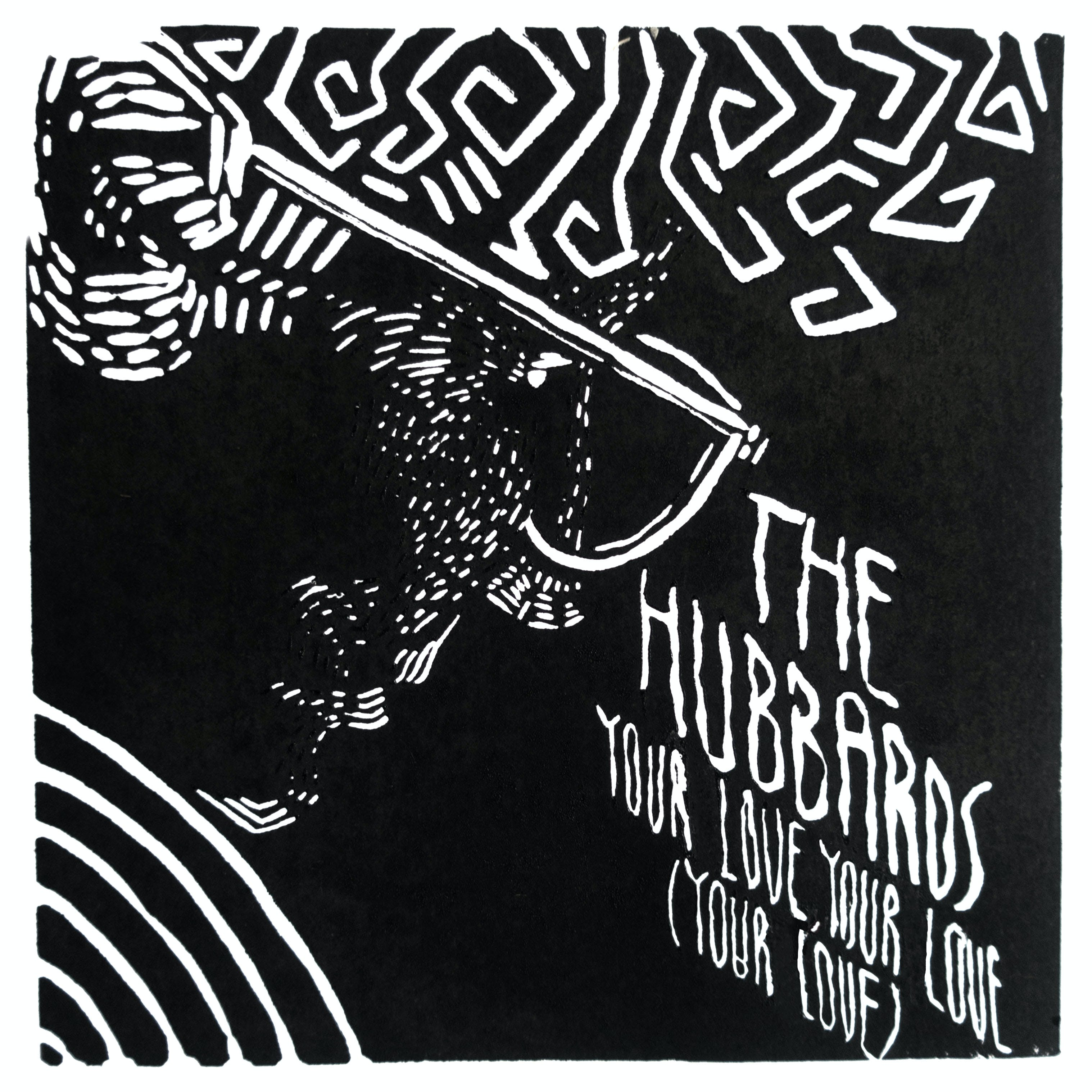 The Hubbards – Your Love, Your Love (Your Love)
