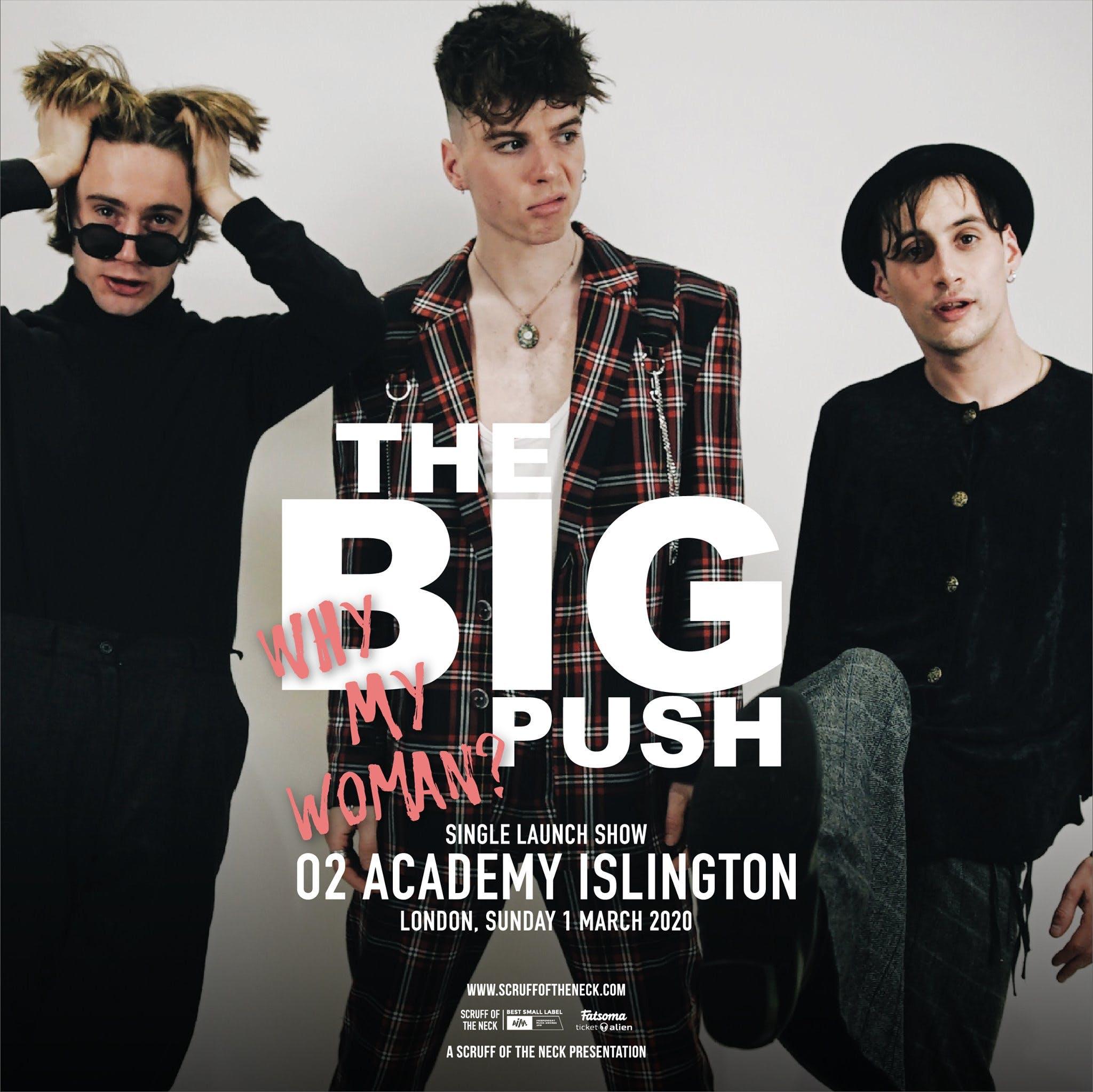 The Big Push Single Launch in Islington, London
