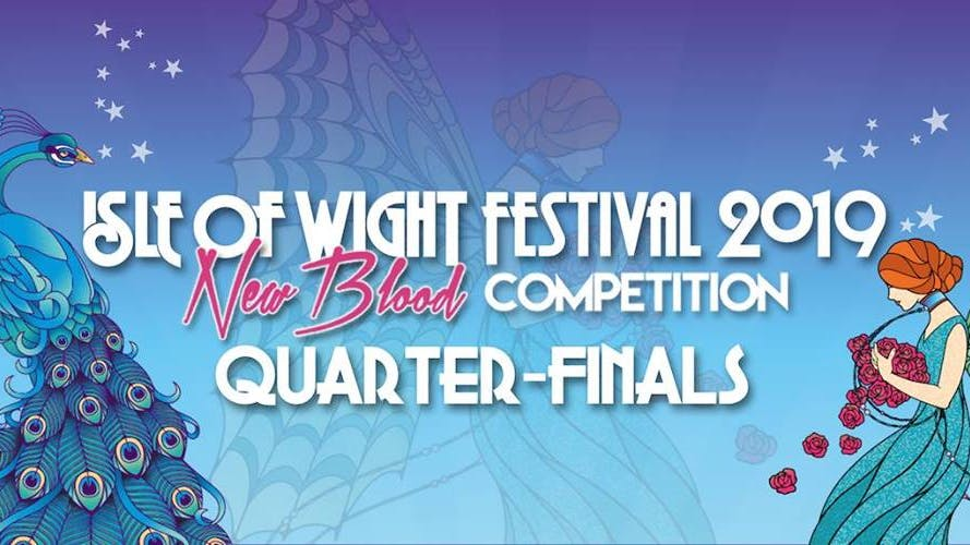 ISLE OF WIGHT NEW BLOOD: QUARTER-FINALS
