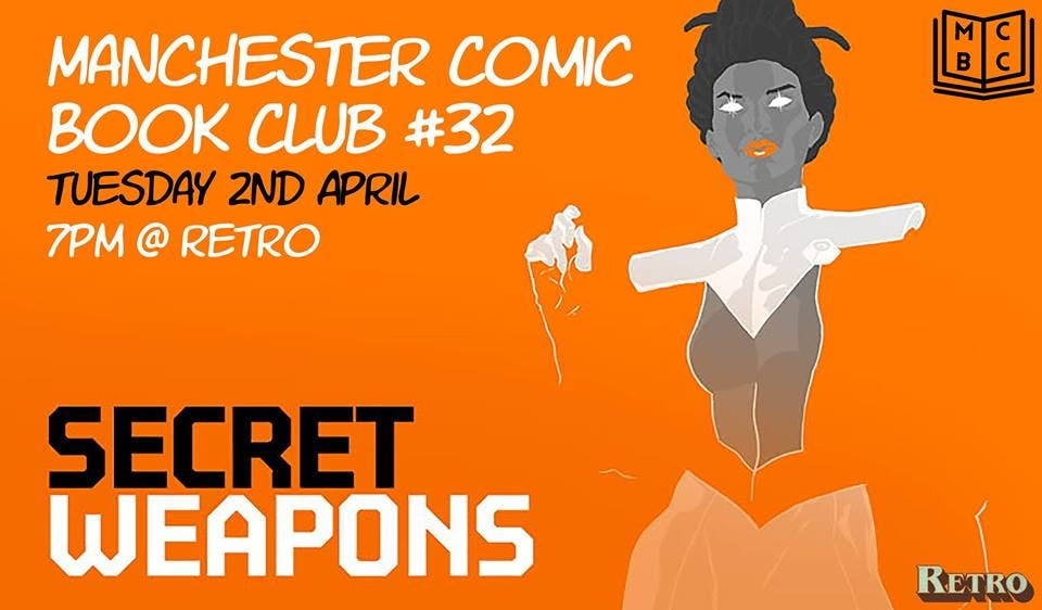 Manchester Comic Book Club #32 – Secret Weapons