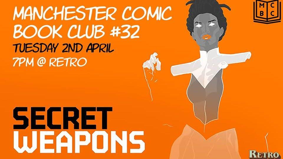 Manchester Comic Book Club #32 – Secret Weapons